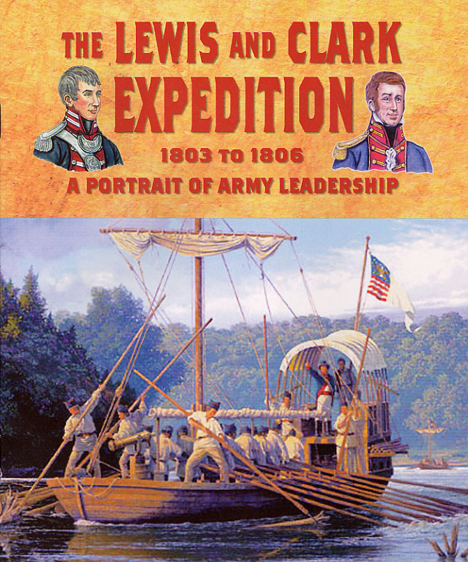 the lewis and clark expedition to a portrait of army  cover the lewis and clark expedition 1803 to 1806 a portrait of army