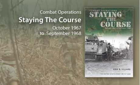 Combat Operations Staying the Course, October 1967-September 1968