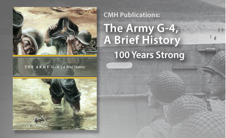 The Army G-4 | A Brief History