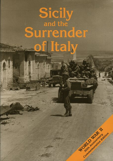 The U.S. Army in World War II: The Mediterranean Theater of Operations