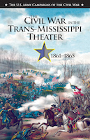 The Civil War in the Trans-Mississippi Theater, 1861�1865 book cover
