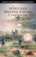 The Maryland and Fredericksburg Campaigns, 1862�1863 book cover