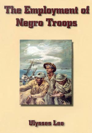 The Employment of Negro Troops