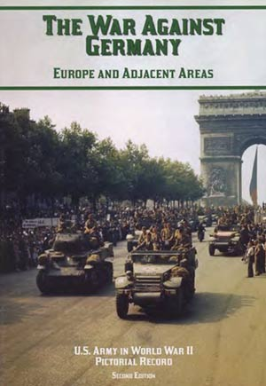The War Against Germany- Europe and Adjacent Areas