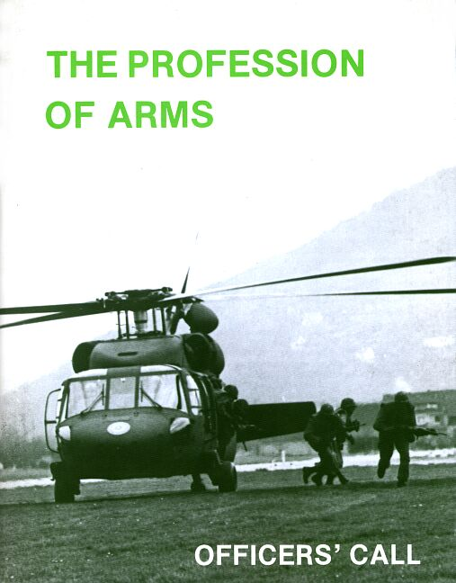 the profession of arms Read this essay on profession of arms come browse our large digital warehouse of free sample essays get the knowledge you need.
