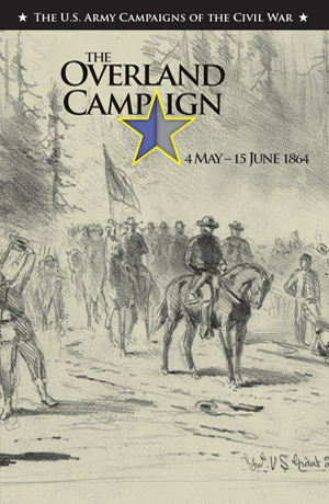 The Overland Campaign - May and June 1864