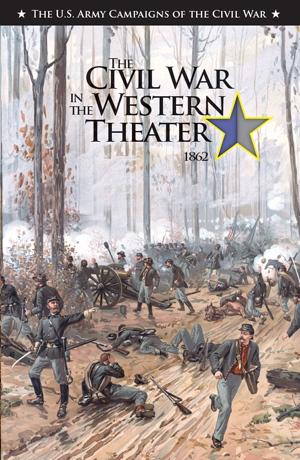 The Civil War in the Western Theater 1862