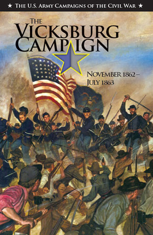 The Vicksburg Campaign | November 1862 - July 1863