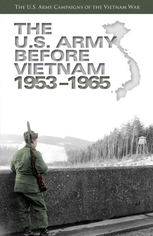 The U.S. Army Before Vietnam