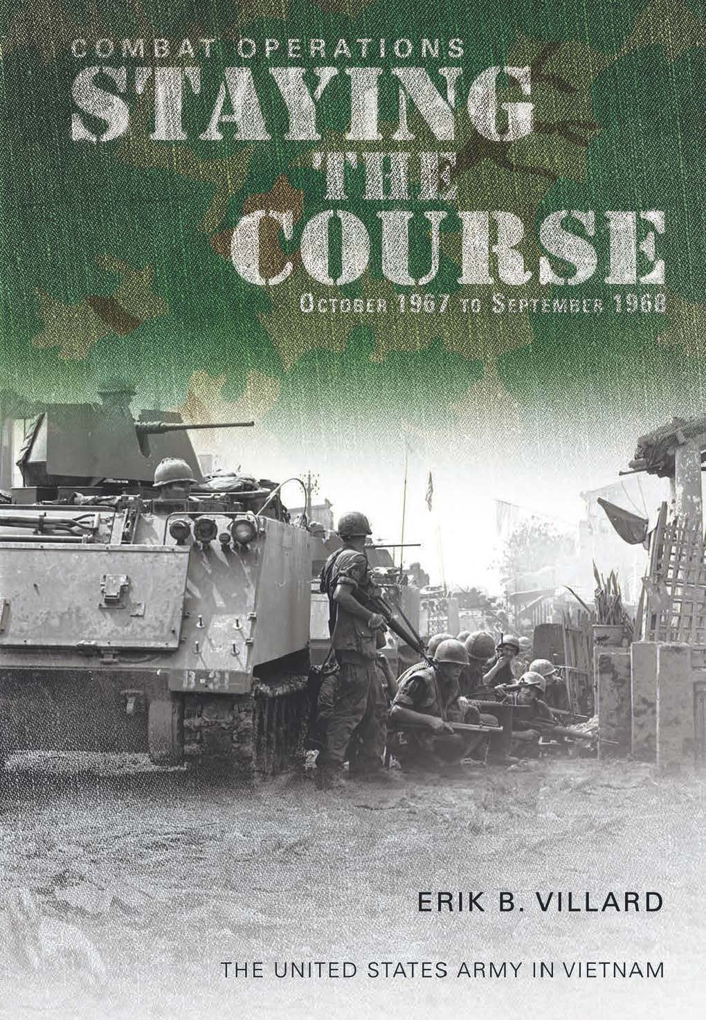 Staying the Course - Combat Operations, October 1967-September 1968