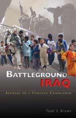 Battleground Iraq: Journal of a Company Commander