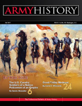 Army History, Issue 81, Fall 2011