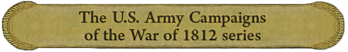 U.S. Army Campaigns of the War of 1812 banner
