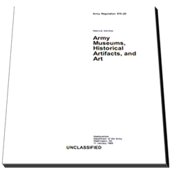 AR 870-20 Army Museums, Historical Artifacts, and Art