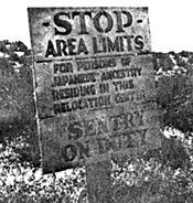 Sign designating Area Limits for Japanese Americans