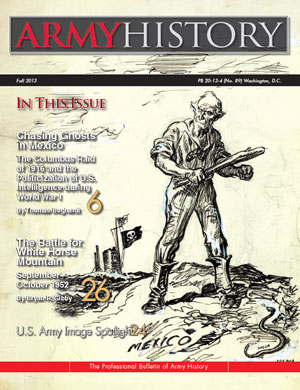 Fall 2013 Issue of Army History Magazine