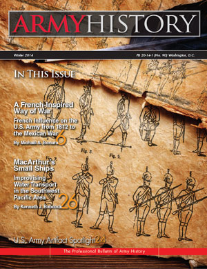 Winter 2014 Issue of Army History Magazine